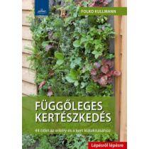Folko Kullmann Függőleges kertészkedés